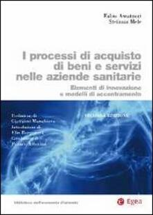 Daddyswing.es I processi di acquisto di beni e servizi nelle aziende sanitarie. Elementi di innovazione e modelli di accentramento Image