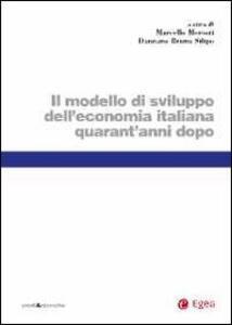 Modello di sviluppo dell'economia italiana quarant'anni dopo