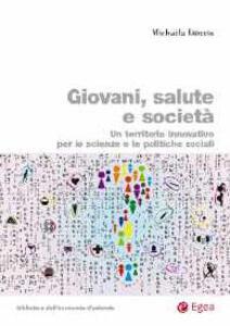 Giovani, salute e società. Un territorio innovativo per le scienze e le politiche sociali