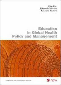 Education in global health policy and management