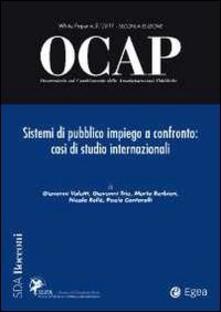 Listadelpopolo.it OCAP. Osservatorio sul cambiamento delle amministrazioni pubbliche (2011). Vol. 3: Sistemi di pubblico impiego a confronto. Casi di studio internazionale. Image