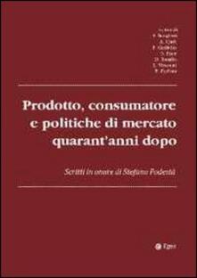 Listadelpopolo.it Prodotto, consumatore e politiche di mercato quarant'anni dopo. Scritti in onore di Stefano podestà Image
