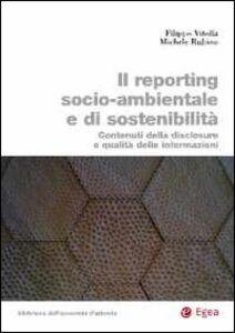 Libro Il reporting socio-ambientale e di sostenibilità. Contenuti della disclosure e qualità delle informazioni Filippo Vitolla , Michele Rubino