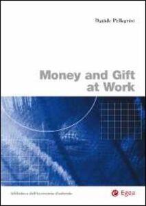 Libro Money and gift at work Davide Pellegrini