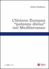 L' Unione Europea «potenza divisa» nel Mediterraneo