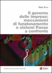 Il governo delle imprese. Meccanismi di funzionamento e sistemi paese a confronto