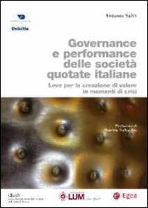 Governance e performance delle società quotate italiane. Leve per la creazione di valore in momenti di crisi