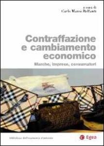 Contraffazione e cambiamento economico. Marche, imprese, consumatori