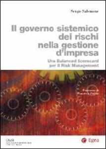 Il governo sistemico dei rischi nella gestione d'impresa. Una balanced scorecard per il risk management
