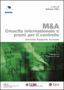 Libro M & A. Crescita internazionale e premi per il controllo. Secondo rapporto annuale Antonio Salvi