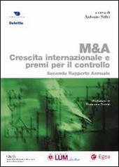 M & A. Crescita internazionale e premi per il controllo. Secondo rapporto annuale