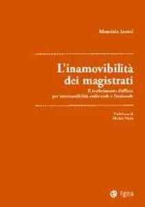 Libro Inamovibilità dei magistrati Maurizio Arcuri