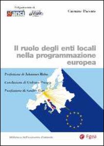 Libro Il ruolo degli enti locali nella programmazione europea Carmine Pacente