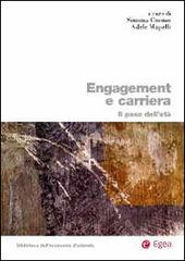 Engagement e carriera
