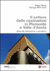 Il settore delle costruzioni in Piemonte e Valle d'Aosta. Mercati, dinamiche e strutture