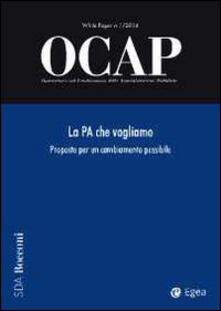 Chievoveronavalpo.it OCAP. Osservatorio sul cambiamento delle amministrazioni pubbliche (2014). Vol. 1: La PA che vogliamo. Proposte per un cambiamento possibile. Image