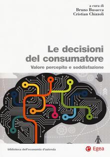 Ipabsantonioabatetrino.it Le decisioni del consumatore. Valore percepito e soddisfazione Image