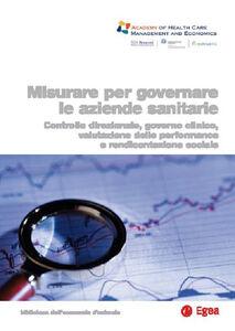 Libro Misurare per governare le aziende sanitarie