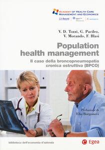 Foto Cover di Population health management. Il caso della broncopneumopatia cronica ostruttiva (BPCO), Libro di  edito da EGEA