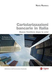 Daddyswing.es Cartolarizzazioni bancarie in Italia. Nuove frontiere dopo la crisi Image