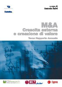 M & A. Crescita esterna creazione valore. Terzo rapporto annuale