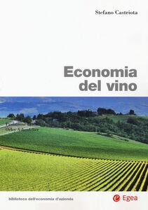Libro Economia del vino Stefano Castriota