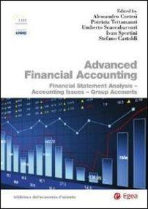 Foto Cover di Advanced financial accounting. Financial statement analysis. Accounting issues. Group accounts, Libro di  edito da EGEA
