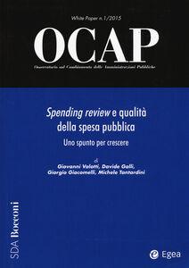 Foto Cover di OCAP. Osservatorio sul cambiamento delle amministrazioni pubbliche (2015). Vol. 1: Spending review e qualità., Libro di  edito da EGEA