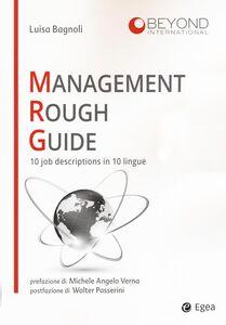 Libro Management rough guide. 10 job descriptions in 10 lingue Luisa Bagnoli