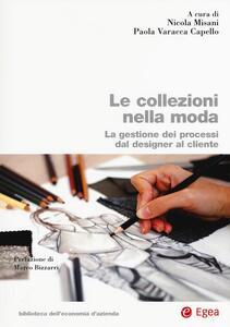 Le collezioni nella moda. La ggestione el processo dal designer al cliente