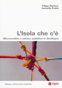 L' isola che c'è. Microcredito e azione pubblica in Sardegna