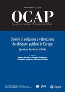 Collegiomercanzia.it OCAP. Osservatorio sul cambiamento delle amministrazioni pubbliche (2016). Vol. 1: Sistemi di selezione e valutazione. Image