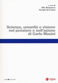 Scienza, umanità e visione nel pensiero e nell'azione di Carlo Masini - - wuz.it