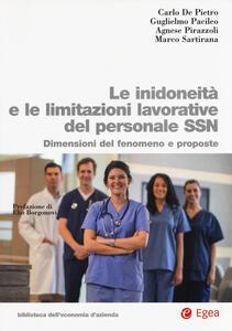 Le inidoneità e le limitazioni lavorative del personale SSN. Dimensioni del fenomeno e proposte