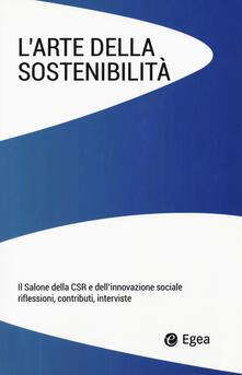 Winniearcher.com L' arte della sostenibilità. Il salone della CSR e dell'innovazione sociale. Riflessioni, contributi, interviste Image