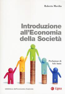 Introduzione all'economia della società. Con Contenuto digitale per download e accesso on line