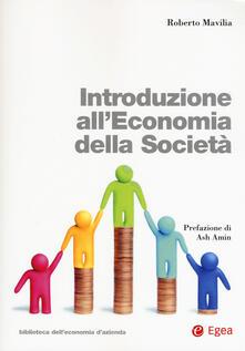 Winniearcher.com Introduzione all'economia della società. Con Contenuto digitale per download e accesso on line Image