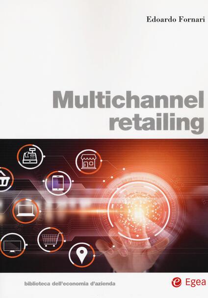 Multichannel retailing - Edoardo Fornari - copertina
