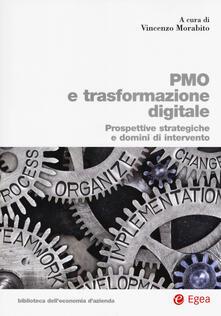 PMO e trasformazione digitale. Prospettive strategiche e domini di intervento.pdf