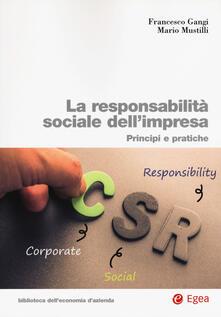 La responsabilità sociale impresa. Principi e pratiche