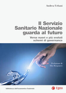 Antondemarirreguera.es Servizio Sanitario Nazionale futuro. Verso nuovi e più evoluti sistemi di governance Image