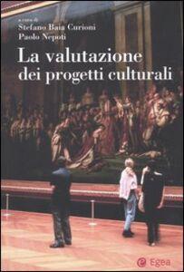 Libro La valutazione dei progetti culturali