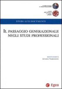 Foto Cover di Il passaggio generazionale negli studi professionali, Libro di  edito da EGEA