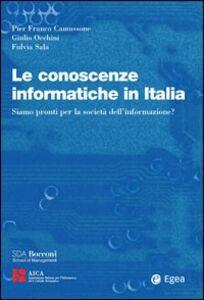 Foto Cover di Le conoscenze informatiche in Italia, Libro di AA.VV edito da EGEA