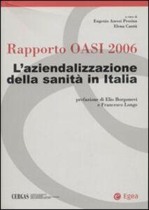 Libro Rapporto Oasi 2006. L'aziendalizzazione della sanità in Italia