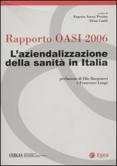 Rapporto Oasi 2006. L'aziendalizzazione della sanità in Italia
