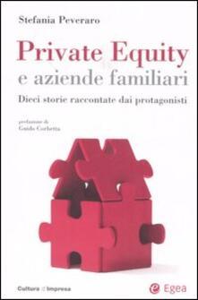 Criticalwinenotav.it Private equity e aziende familiari. Dieci storie raccontate dai protagonisti Image