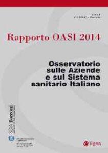 Libro Rapporto Oasi 2014. L'aziendalizzazione della sanità in Italia