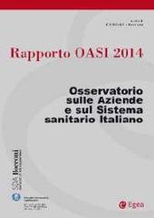 Rapporto Oasi 2014. L'aziendalizzazione della sanità in Italia