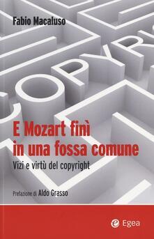 Premioquesti.it E Mozart finì in una fossa comune. Vizi e virtù del copyright Image